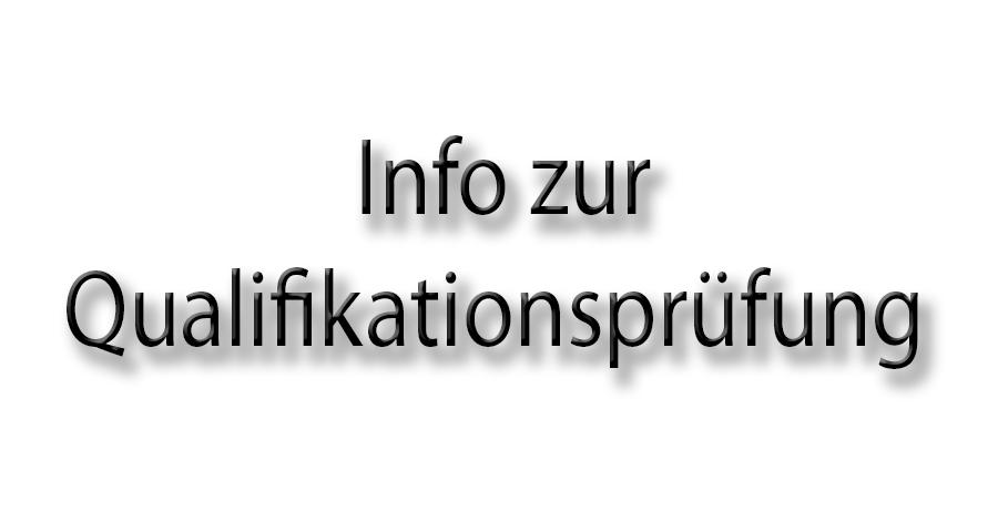 Info zur Qualifikationsprüfung