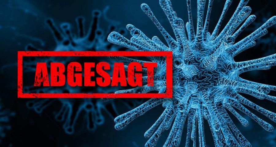 Wegen Virus abgesagt